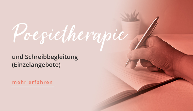 Poesietherapie und schreibbegleitung